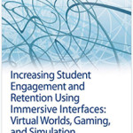 INCREASING STUDENT ENGAGEMENT AND RETENTION USING INTERFACES